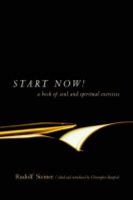 Picture of Start Now: Meditation Instructions, Meditations, Prayers, Verses for the Dead, Karma and Other Spiritual Practices for Beginners and Advanced Students