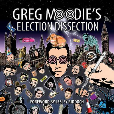 Picture of Greg Moodie's Election Dissection