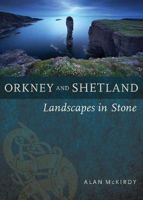 Picture of Orkney & Shetland: Landscapes in Stone