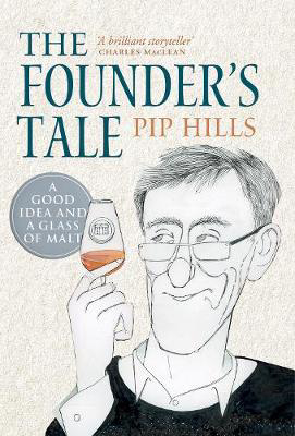 Picture of The Founder's Tale: A Good Idea and a Glass of Malt