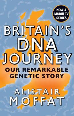 Picture of Britain's DNA Journey: Our Remarkable Genetic Story