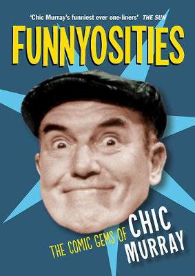 Picture of Funnyosities: The Comic Gems of Chic Murray