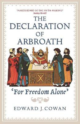 Picture of The Declaration of Arbroath: 'For Freedom Alone'