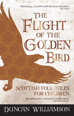 Picture of The Flight of the Golden Bird: Scottish Folk Tales for Children
