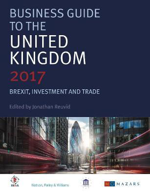 Picture of Business Guide to the United Kingdom: Brexit, Investment and Trade