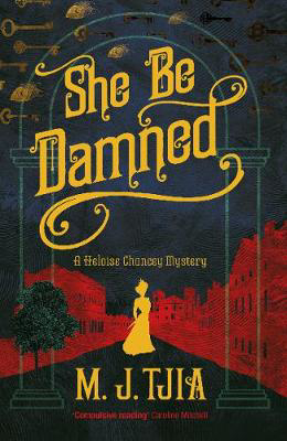 Picture of She Be Damned: A Heloise Chancey Mystery