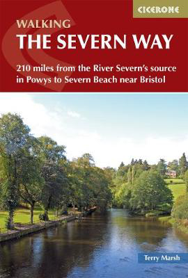 Picture of The Severn Way: 210 miles from the River Severn's source in Powys to Severn Beach near Bristol