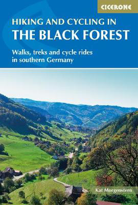 Picture of Hiking and Cycling in the Black Forest: Walks, treks and cycle rides in southern Germany