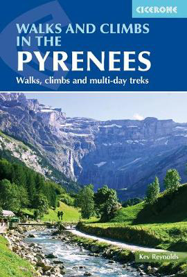 Picture of Walks and Climbs in the Pyrenees: Walks, climbs and multi-day treks