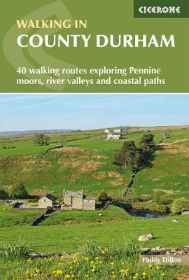 Picture of Walking in County Durham: 40 walking routes exploring Pennine moors, river valleys and coastal paths