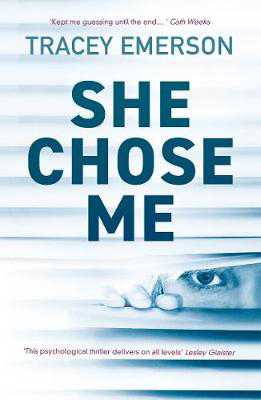 Picture of She Chose Me: Intelligent psychological thriller that will keep you guessing...