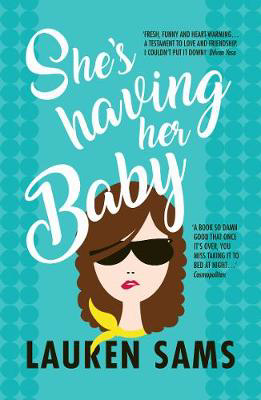 Picture of She's Having Her Baby: wickedly funny story of the trials and tribulations of pregnancy