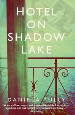 Picture of Hotel on Shadow Lake: A spellbinding mystery unravelling a century of family secrets