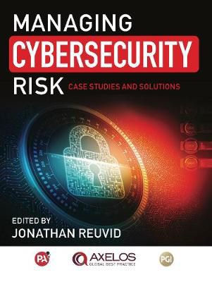 Picture of Managing Cybersecurity Risk: Cases Studies and Solutions