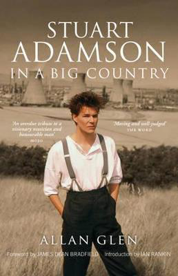Picture of Stuart Adamson: In a Big Country