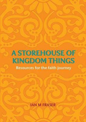 Picture of A Storehouse of Kingdom Things: Resources for the Faith Journey