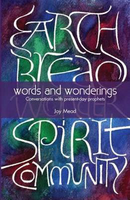 Picture of Words and Wonderings: Conversations with Present Day Prophets