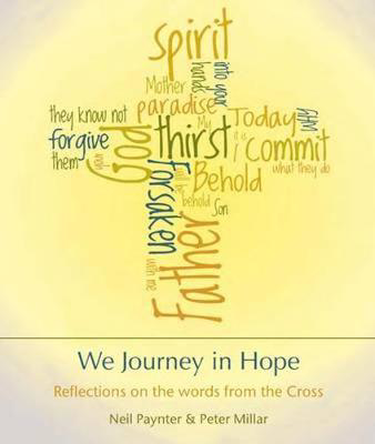 Picture of We Journey in Hope: Reflections on the Words from the Cross