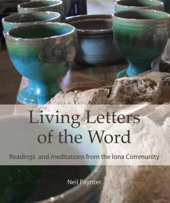 Picture of Living Letters of the Word: Readings & Meditations from the Iona Community
