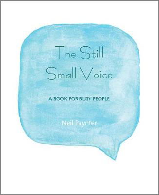 Picture of The Still Small Voice: A Book for Busy People