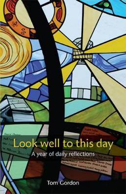 Picture of Look Well to This Day: A Year of Daily Reflections