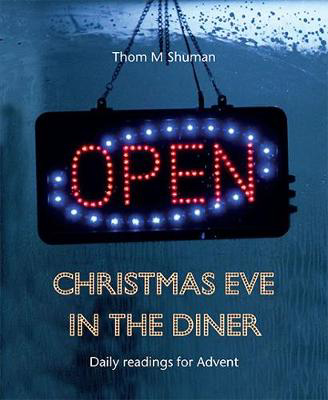 Picture of Christmas Eve in the Diner: Daily readings for Advent