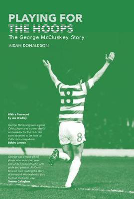 Picture of Playing for the Hoops: The George McCluskey Story