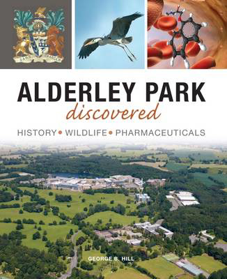 Picture of Alderley Park Discovered: History, Wildlife, Pharmaceuticals