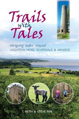 Picture of Trails with Tales: Intriguing Walks Around Leighton Moss, Silverdale and Arnside