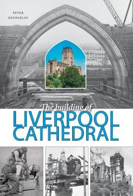 Picture of The Building of Liverpool Cathedral