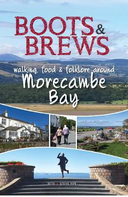 Picture of Boots and Brews: Walking, food and folklore around Morecambe Bay