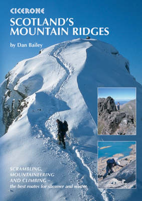 Picture of Scotland's Mountain Ridges: Scrambling, Mountaineering and Climbing - the best routes for summer and winter