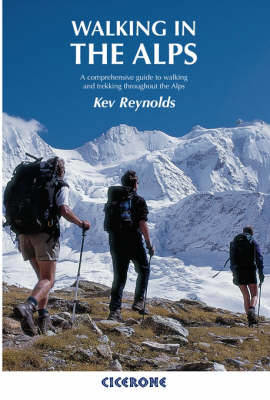 Picture of Walking in the Alps: A comprehensive guide to walking and trekking throughout the Alps