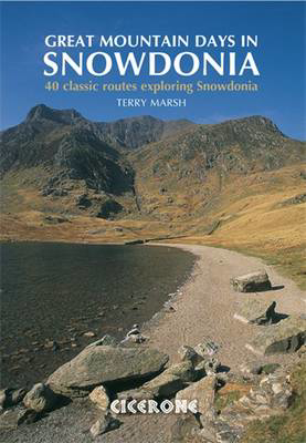 Picture of Great Mountain Days in Snowdonia: 40 classic routes exploring Snowdonia