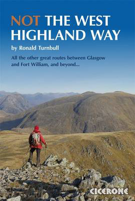 Picture of Not the West Highland Way: Diversions over mountains, smaller hills or high passes for 8 of the WH Way's 9 stages