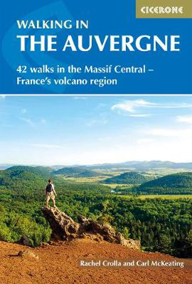 Picture of Walking in the Auvergne: 42 Walks in the Massif Central - France's volcano region