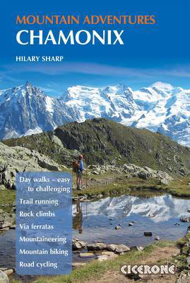 Picture of Chamonix Mountain Adventures: Summer routes for a multi-activity holiday in the shadow of Mont Blanc