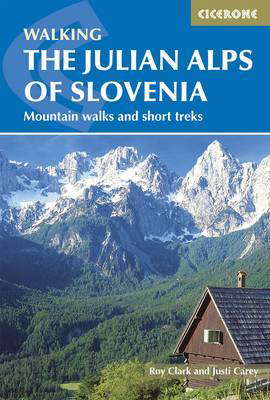 Picture of The Julian Alps of Slovenia: Mountain Walks and Short Treks