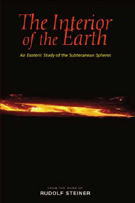 Picture of The Interior of the Earth: An Esoteric Study of the Subterranean Spheres