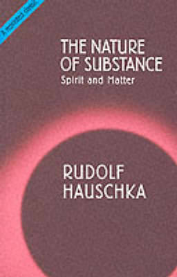 Picture of The Nature of Substance: Spirit and Matter