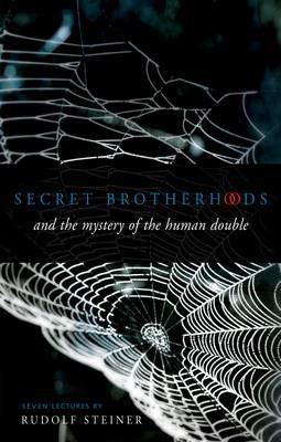 Picture of Secret Brotherhoods: And the Mystery of the Humandouble