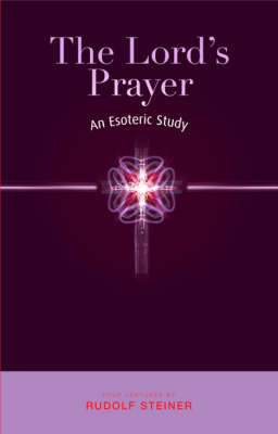 Picture of The Lord's Prayer: An Esoteric Study