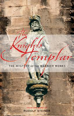 Picture of The Knights Templar: The Mystery of the Warrior Monks