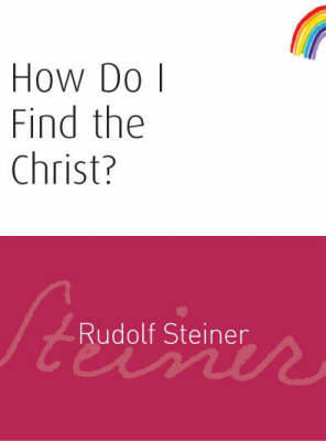 Picture of How Do I Find the Christ?