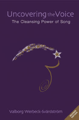 Picture of Uncovering the Voice: The Cleansing Power of Song