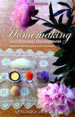 Picture of Homemaking and Personal Development: Meditative Practice for Homemakers