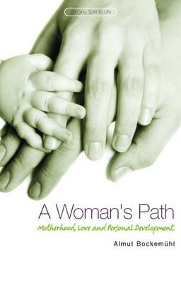 Picture of A Woman's Path: Motherhood, Love and Personal Development