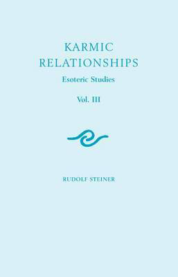 Picture of Karmic Relationships: Esoteric Studies: Volume 3