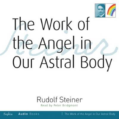 Picture of The Work of the Angel in Our Astral Body