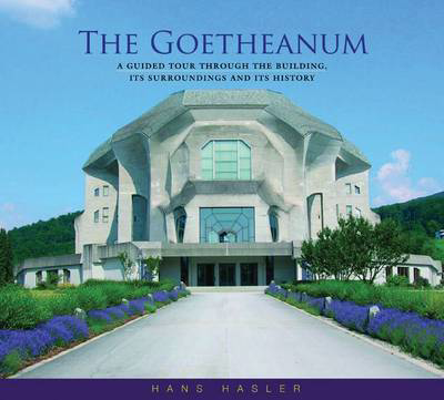 Picture of The Goetheanum: A Guided Tour Through the Building, Its Surroundings and Its History